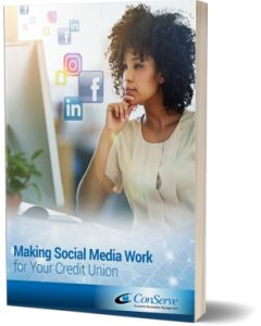 Making Social Media Work for Your Credit Uinon