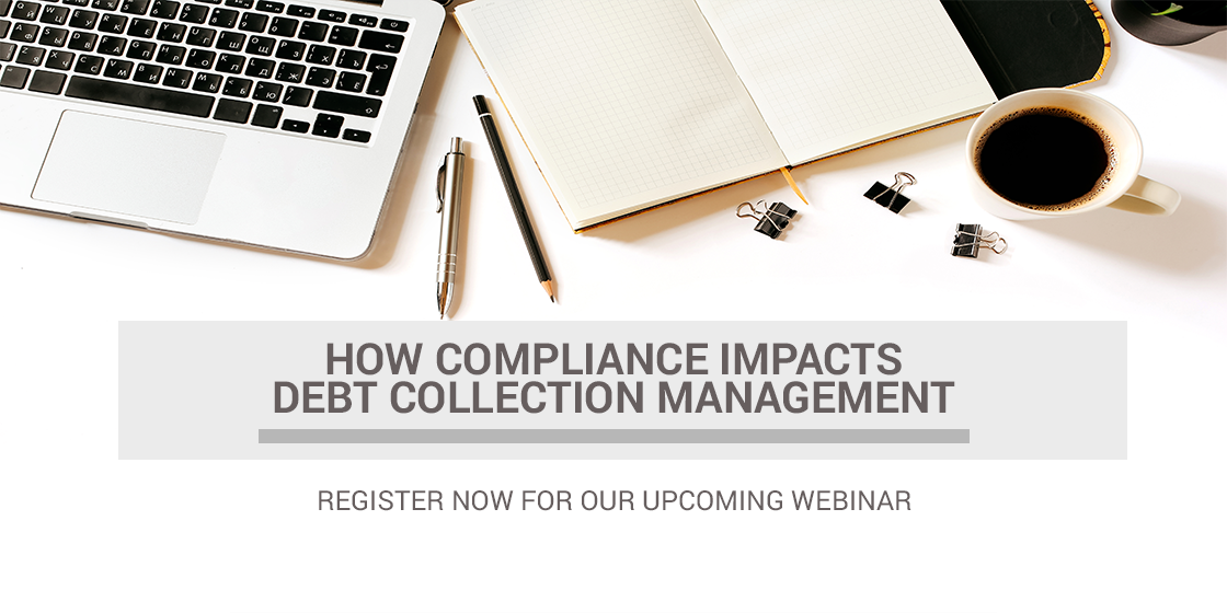 How Compliance Impacts Debt Collection Management